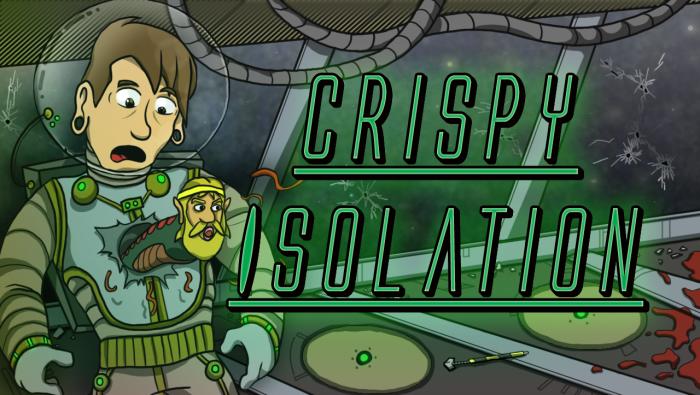 cripsy isolation